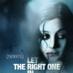 Låt Den Rätte Komma In/ Let The Right One In (2008)