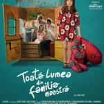 Toata Lumea Din Familia Noastra/ Everybody in Our Family (2012)