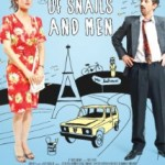Despre Oameni si Melci/ Of Snails and Men (2012)