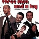 Tre Uomini e Una Gamba/ Three Man and a Leg (1997)