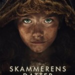 Skammerens Datter/ The Shamer's Daughter (2015)