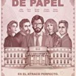 La Casa de Papel/ Money Heist (2017-)