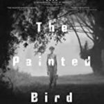 Nabarvené ptáče/ The Painted Bird (2019)