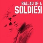 Ballada o Soldate/ Ballad of a Soldier (1959)