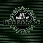 70 subjektivno najboljih filmova 2010-2019