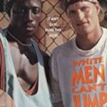 White Men Can't Jump (1992)